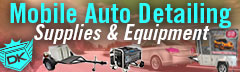 Mobile Auto Detailing Supplies & Equipment!