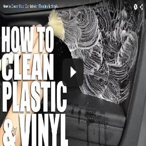 How to Clean Your Car Interior Plastics & Vinyls