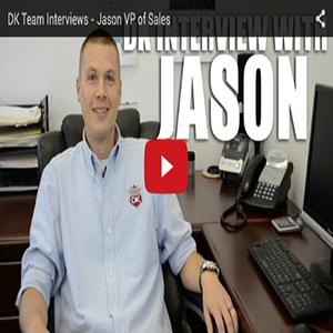 DK Team Interviews – Jason VP of Sales