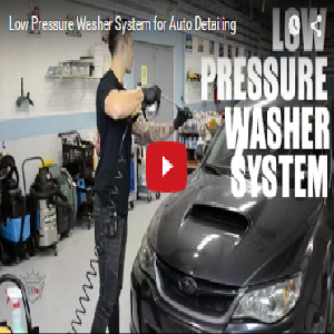Low Pressure Washer System for Auto Detailing