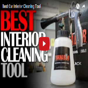 Best Car Interior Cleaning Tool