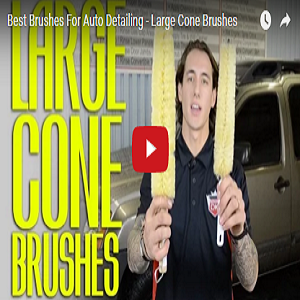 Best Brushes For Auto Detailing – Large Cone Brushes