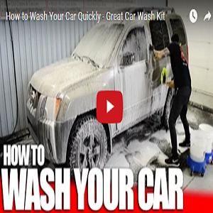 How To Wash Your Car Quickly – Great Car Wash Kit