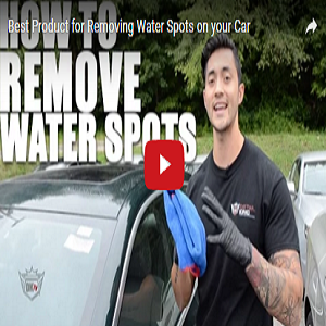 Best Product For Removing Water Spots On Your Car