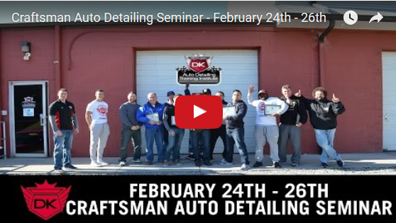 February 24th – 26th 2017 Craftsman Auto Detailing Seminar