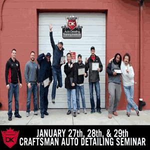 January 27th-29th 2017 Craftsman Auto Detailing Seminar