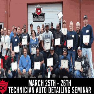 March 25th – 26th 2017 Technician Auto Detailing Seminar