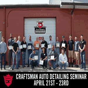 April 21st – 23rd Craftsman Auto Detailing Training Seminar