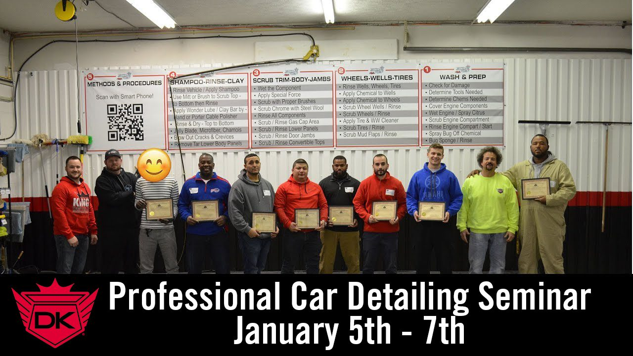 January 5th – 7th 2018 – Detail King Professional Car Detailing Seminar