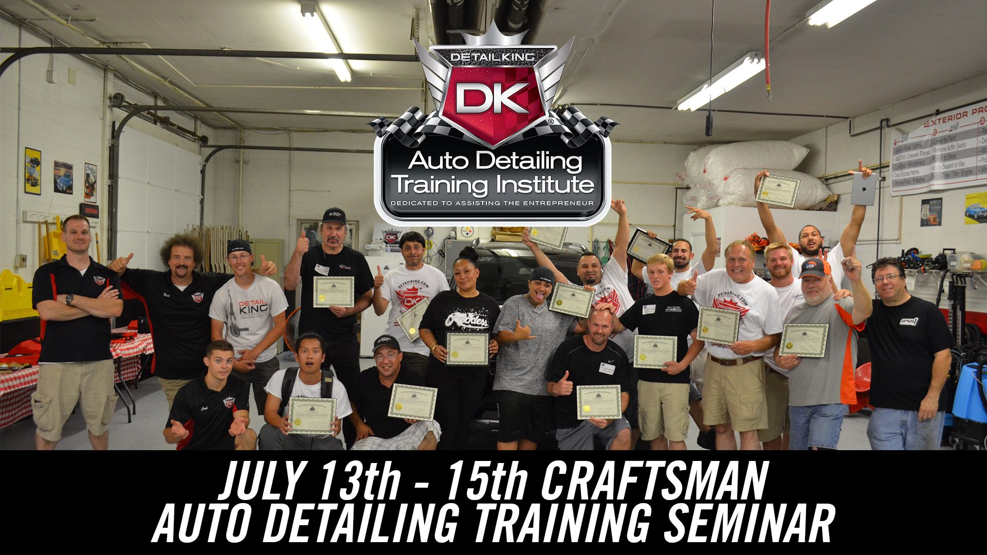 July 13th – 15th 2018 Craftsman Auto Detailing Training Seminar