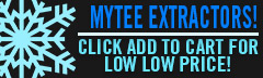 MYTEE EXTRACTOR SALE!