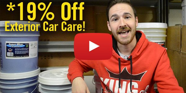 Detail King's First Blowout Sale of 2019 – *Save 19% Off Exterior Car Care Now THRU Monday 1/7/19