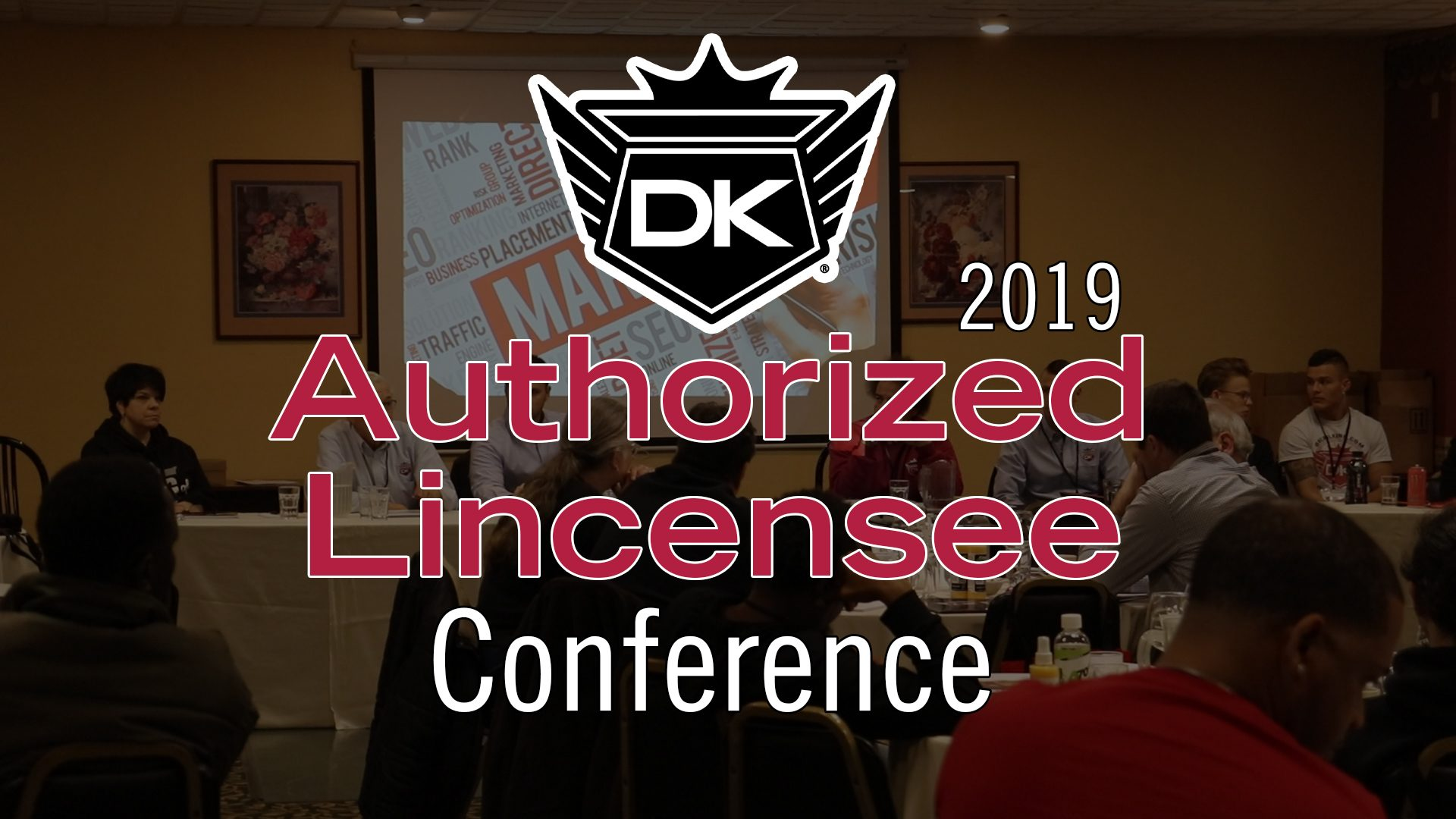 2019 Authorized Licensee Conference